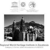 ENCUENTRO DE CENTROS UNESCO, OPORTUNIDAD DE PROMOVER A MÉXICO Y A ZACATECAS